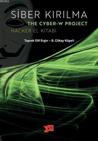 Siber Kırılma Hacker El Kitabı
