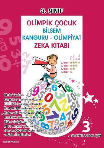 3.Sınıf Olimpik Çocuk Bilsem Kanguru-Olimpiyat Zeka Kitabı; Tamamı Çözümlü