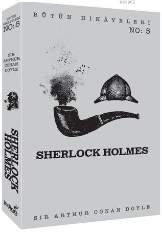 Sherlock Holmes - Bütün Hikâyeleri 5