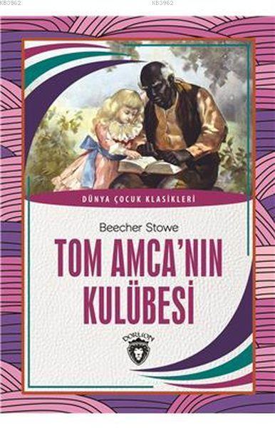 Tom Amca'nın Kulübesi; Dünya Çocuk Klasikleri