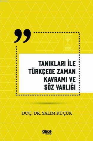 Tanıkları İle Türkçede Zaman Kavramı ve Söz Varlığı