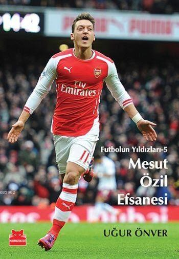 Futbolun Yıldızları - 5; Mesut Özil Efsanesi