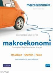 Makroekonomi; Prensipler,Uygulamalar Ve Araçlar