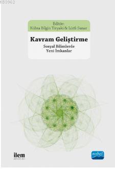Kavram Geliştirme; Sosyal Bilimlerde Yeni İmkanlar