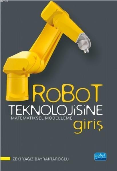Robot Teknolojisine Giriş Matematiksel Modelleme