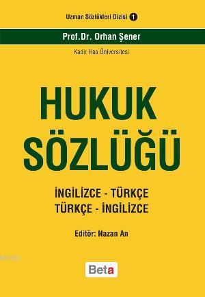 Hukuk Sözlüğü; İngilizce-Türkçe Türkçe-İngilizce