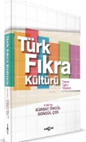 Türk Fıkra Kültürü; Tanım Tahlil Yöntem