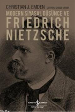Modern Siyasal Düşünce ve Friedrich Nietzsche