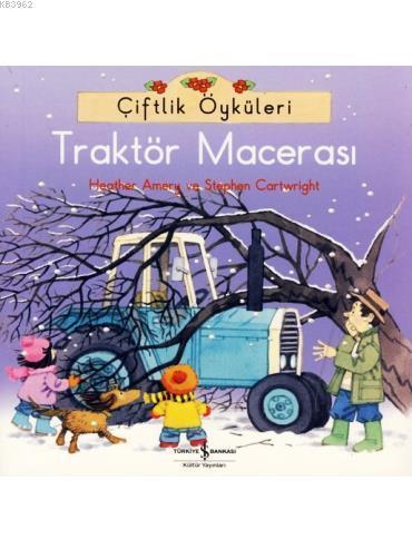 Çiftlik Öyküleri; Traktör Macerası