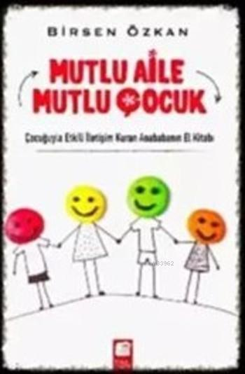 Mutlu Aile Mutlu Çocuk - İKİNCİ EL KİTAP