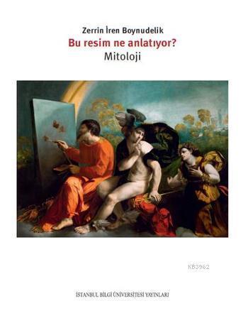 Bu Resim Ne Anlatıyor?; Mitoloji