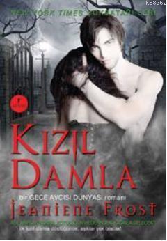 Kızıl Damla; Bir Gece Avcısı Dünyası Romanı