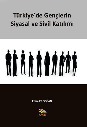 Türkiye'de Gençlerin Siyasal ve Sivil Katılımları