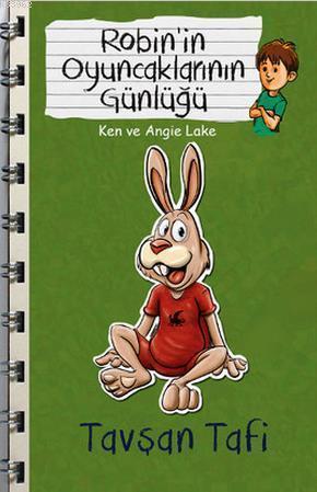 Tavşan Tafi - Robin'in Oyuncaklarının Günlüğü
