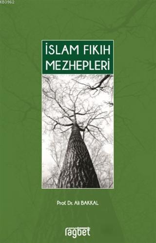 İslam Fıkıh Mezhepleri