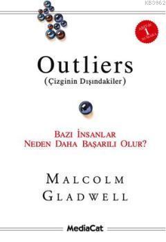 Outliers (Çizginin Dışındakiler); Bazı İnsanlar Neden Daha Başarılı Olur?