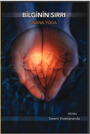 Bilginin Sırrı / Jnana Yoga