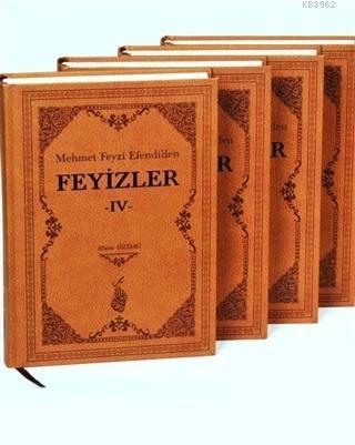 Mehmet Feyzi Efendi'den Feyizler (4 Cilt Takım)