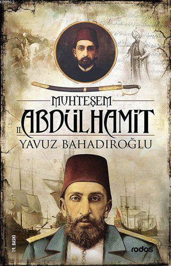 Muhteşem II. Abdülhamit Han