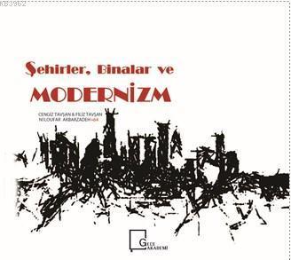 Şehirler Binalar ve Modernizm