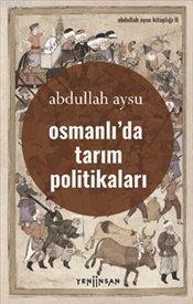 Osmanlı'da Tarım Politikası