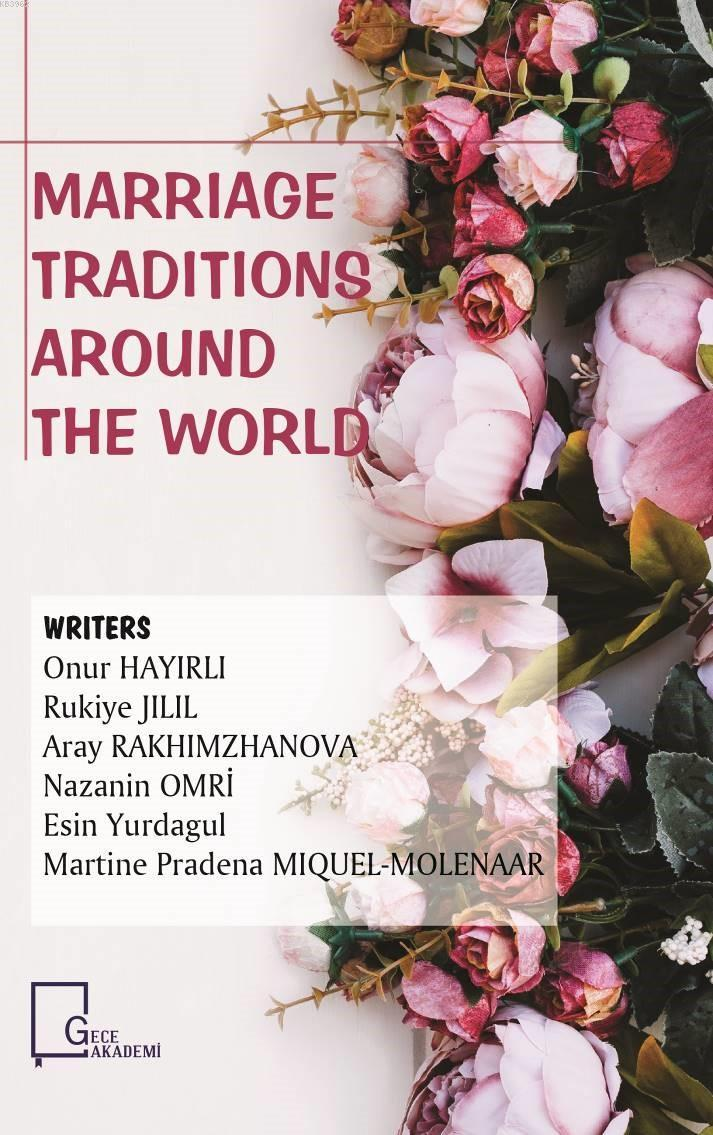 Marriage Traditions Around The World