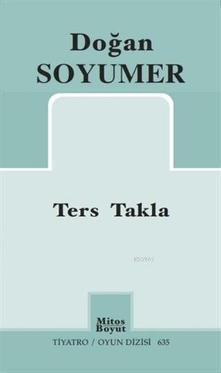 Ters Takla; Tiyatro / Oyun Dizisi 635