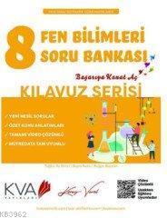 KVA Kılavuz Serisi 8.Sınıf Fen Bilimleri Soru Bankası