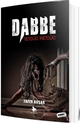 Dabbe - Ye'cüc Me'cüc