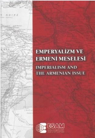 Emperyalizm ve Ermeni Meselesi Uluslararası Sempozyumu