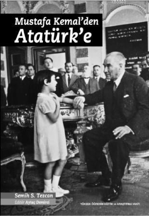 Mustafa Kemalden Atatürk'e