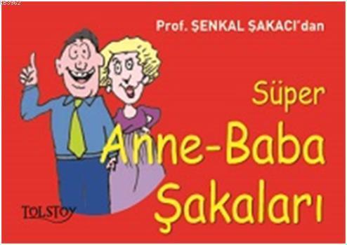 Süper Anne-Baba Şakaları