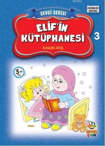 Elif'in Kütüphanesi; Sevgi Serisi 3