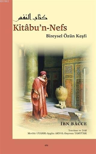 Kitabu'n-Nefs Bireysel Özün Keşfi