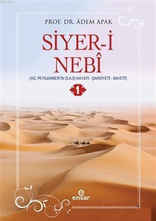 Siyer-i Nebi (2 Cilt Takım); Hz. Peygamber'in (S.A.S.) Hayatı, Şahsiyeti, Daveti