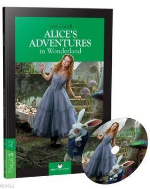 Stage 3 - A2: Alice's Adventures in Wonderland
