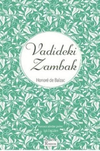 Vadideki Zambak ( Bez Ciltli )