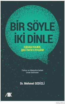 Bir Söyle İki Dinle; Türkçe ve Makedoncadaki Ortak Kelimeler