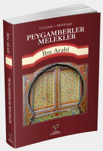 Peygamberler Melekler; Fütühât-ı Mekkiyye'den