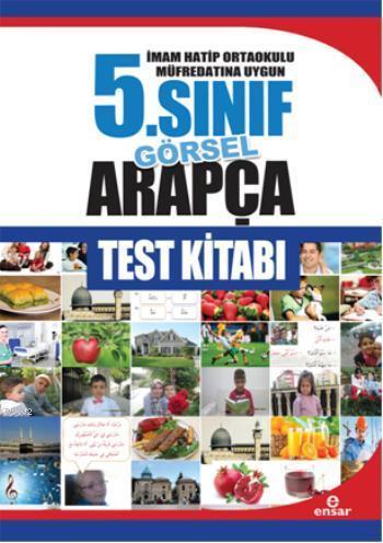 5. Sınıf Görsel Arapça Test Kitabı; İmam Hatip Ortaokulu Müfredatın Uygun