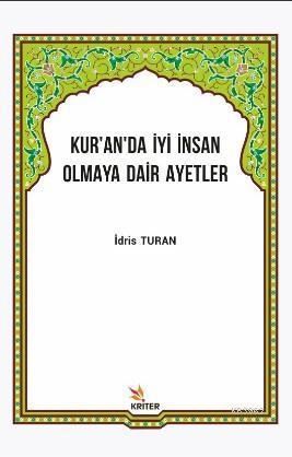 Kuran'da İyi İnsan Olmaya Dair Ayetler
