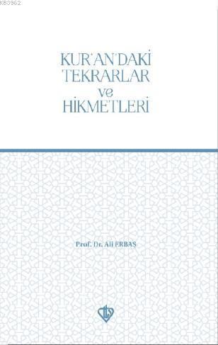 Kur'an'daki Tekrarlar ve Hikmetleri