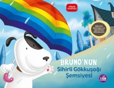 Bruno'nun Sihirli Gökkuşağı Şemsiyesi; Hikaye Boyama ve Aktivite Bir Arada
