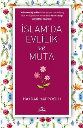 İslam'da Evlilik ve Mut'a