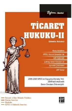 Reform Serisi Ticaret Hukuku - II (Şirketler Hukuku)