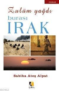 Zulüm Yağdı - Burası Irak