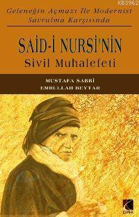 Said-i Nursi'nin Sivil Muhalefeti