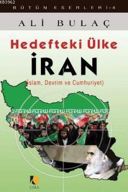 Hedefteki Ülke İran; İslam, Devrim ve Cumhuriyet