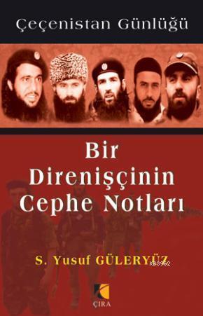Bir Direnişçinin Cephe Notları; Çeçenistan Günlüğü