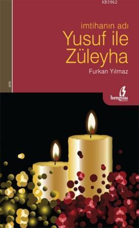 İmtihanın Adı Yusuf ile Züleyha